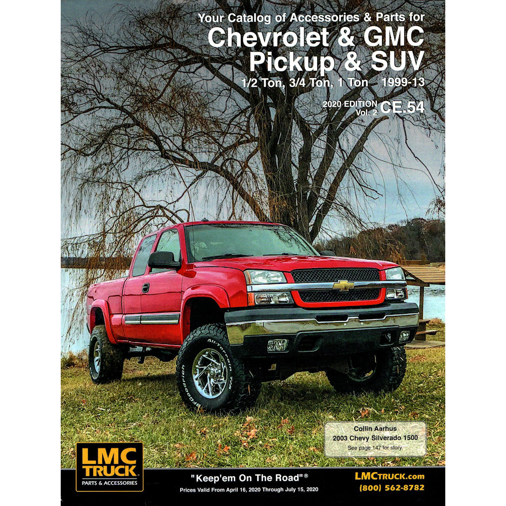 Parts Accessories For Chevrolet Trucks Suvs Lmc Truck >> Catalog 2018 Lmc Parts 46 99 13 Chevy Silverado