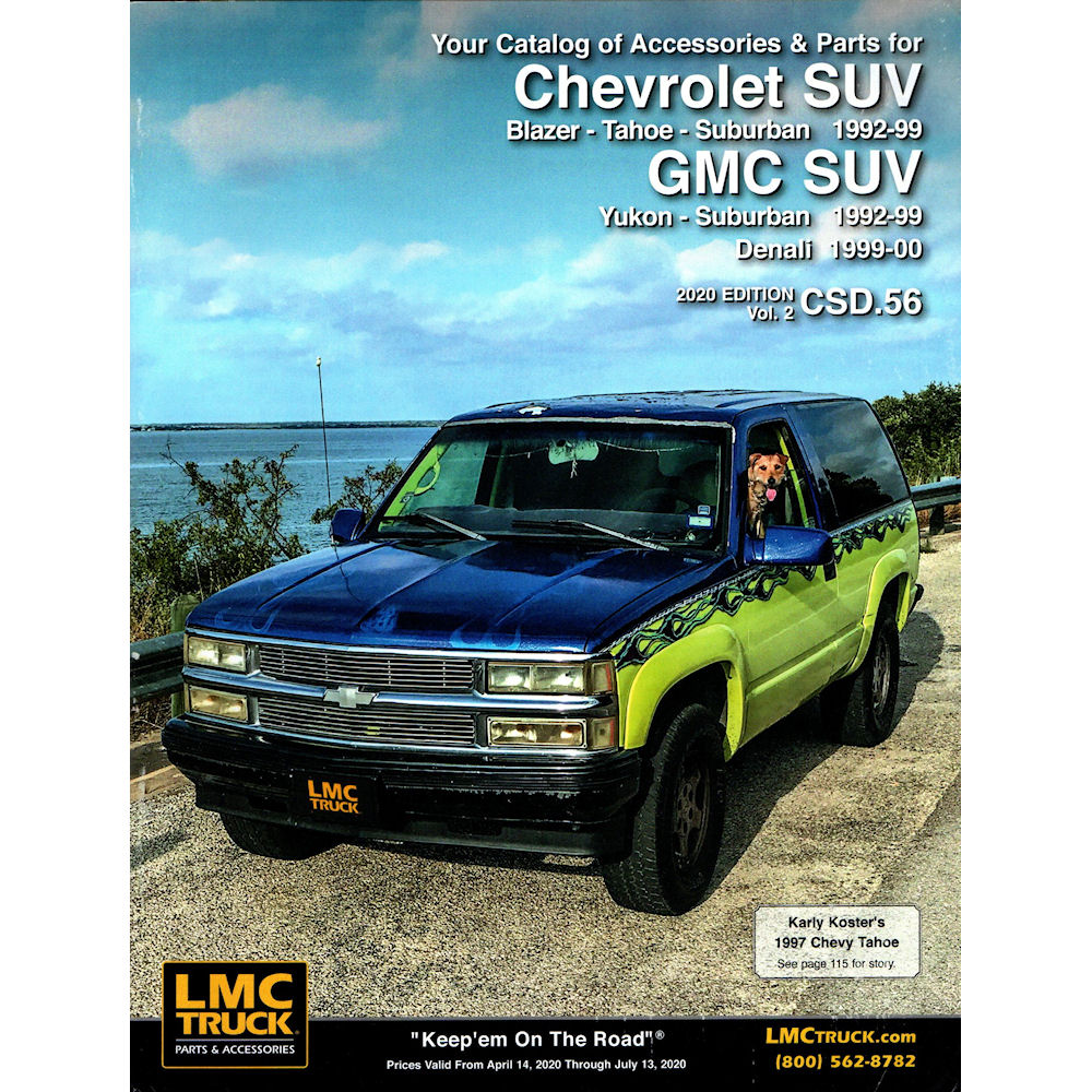 Free Catalogs For Chevy Gmc Ford And Dodge Trucks Lmc Truck >> Catalog 2018 Lmc Parts 48 92 99 Chevy Tahoe Suburban