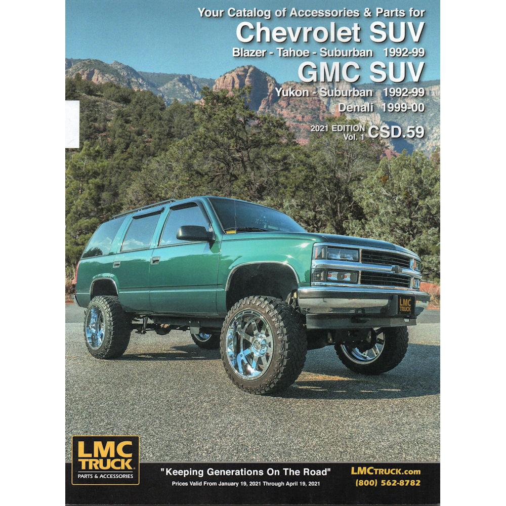 Parts Accessories For Chevrolet Trucks Suvs Lmc Truck >> Catalog 2018 Lmc Parts 48 92 99 Chevy Tahoe Suburban